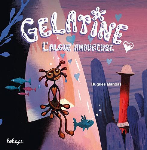 Gélatine, l'algue amoureuse
