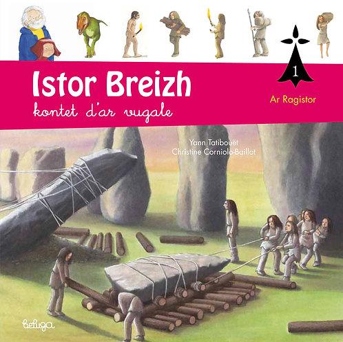 Istor Breizh kontet d'ar vugale – levr. 1