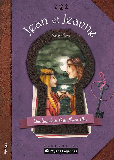 Jean et Jeanne – Une légende de Belle-Île-en-Mer