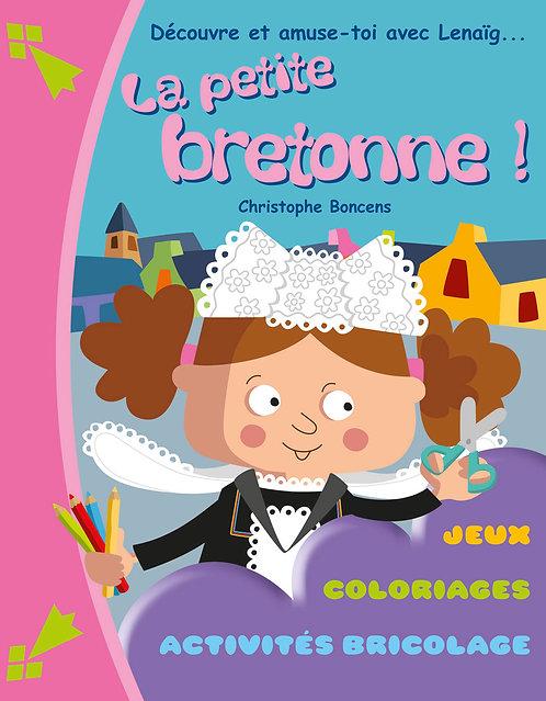 Découvre et amuse-toi avec Lenaig, la petite Bretonne !