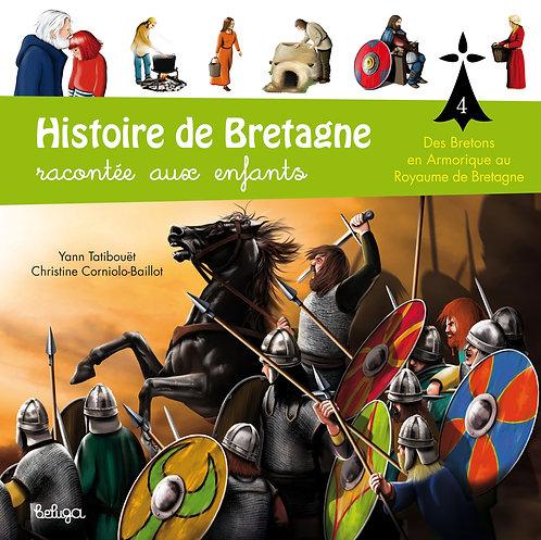 Histoire de Bretagne racontée aux enfants T4