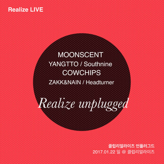 [Realize unplugged] 2017. 1. 22. sun. pm 8 @ club Realize