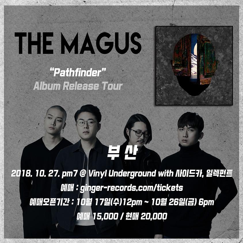 더 매거스 (The Magus) 1st 정규앨범 Pathfinder 발매 투어 부산
