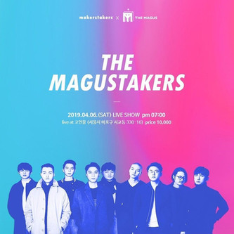 [ The MAGUSTAKERS] 2019. 4. 6. sat. pm7 @ 클럽 고인물 (홍대)