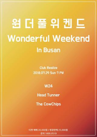 [Wonderful Weekend in Busan] 2018. 7. 29. sun. pm 7 @ Club Realize