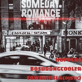 [Someday Romance] 2017. 8. 26. sat. pm10 @ SOMEDAY