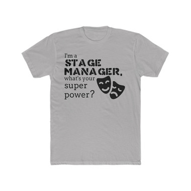 I'm a stage manager, what's your super power?