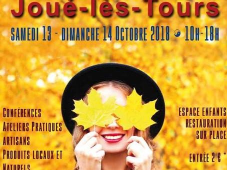 Salon Bien-Être de Joué-lès-Tours les 13 et 14 Octobre 2018  de 10H à 18H