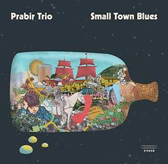 the Prabir Trio Small Town Blues cover.p