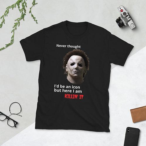 Killin IT Short-Sleeve Unisex T-Shirt