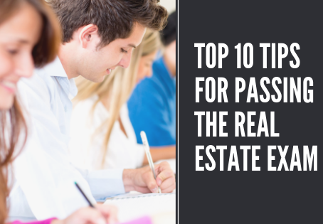 Top 10 Tips for Passing the Real Estate Exam