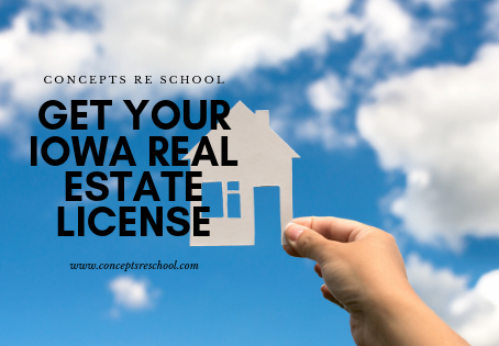 Get Your IOWA Real Estate License