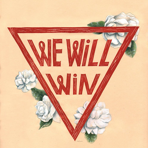 We Will Win Print