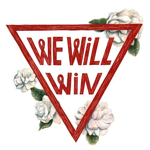 We Will Win Sticker