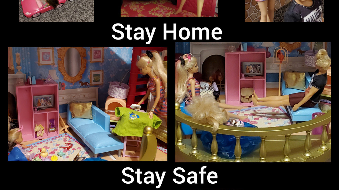 Title-Stay Home, Stay Safe from Barbie's Family Artist-Aimee Grace Newport School-John Drugan K-8 Category-Student Description-I wanted to show through my barbies how we are staying safe at home through this hard and different time. This is a small piece of how we are with one another and some struggles at home; taking care of others and the home, exercise, activities, homeschool, haircuts, and birthday celebrations.