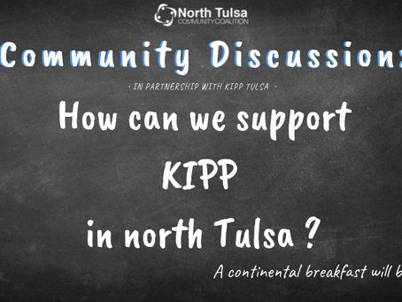 Community Discussion: How Can We Support KIPP in North Tulsa