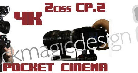 Blackmagic 4K & Pocket Cinema Camera