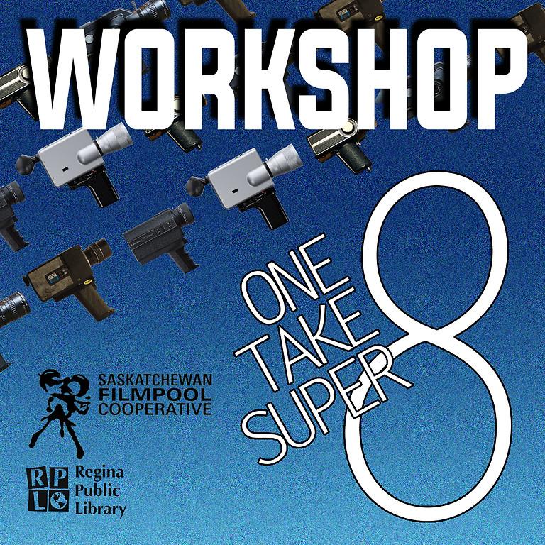Super 8 Workshop