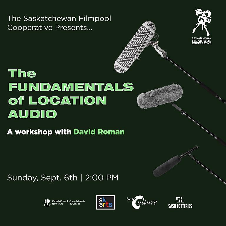 The Fundamentals of Location Audio Workshop