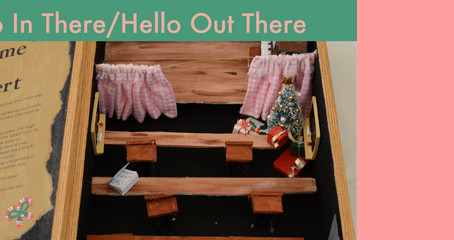 <em>Hello In There / Hello Out There</em>  (exhibition of memory & life)