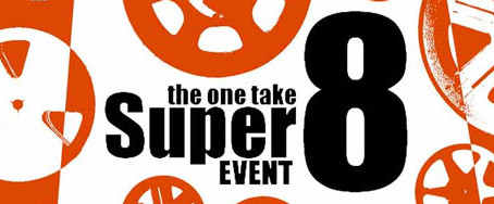 The One Take Super 8 Event ~ SHOOTING IS NOW!!!