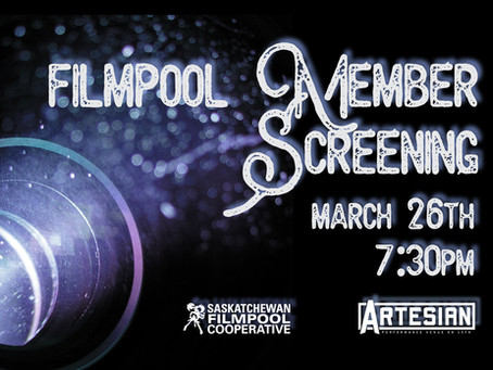 Filmpool Member Screening: March 26th @the Artesian