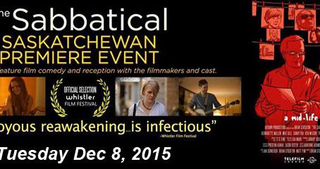 Saskatchewan Premiere: The Sabbatical