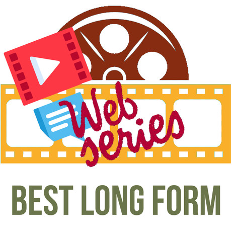Best Long Form includes Web Series!