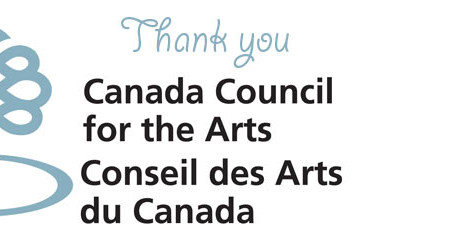 Thank you Canada Council for the Arts