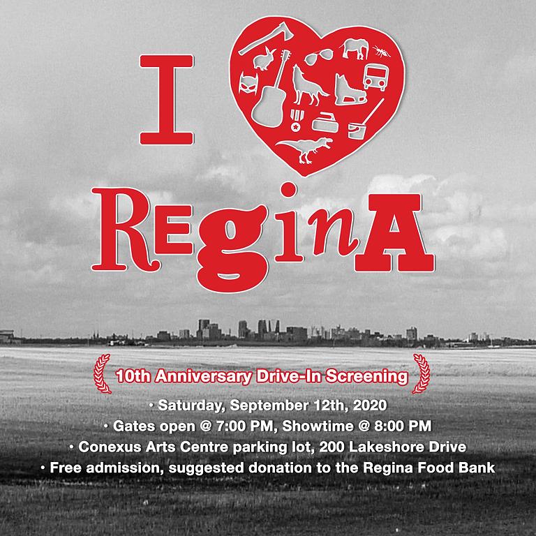 I Heart Regina 10th Anniversary Drive-in Screening