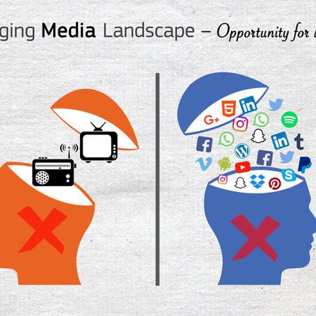Changing Media Landscape-Opportunity for Brands