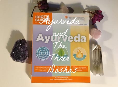 Ayurveda and The Three Doshas