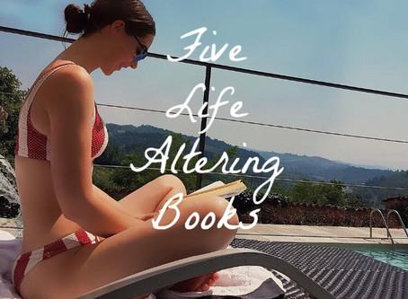 Five Life Altering Books