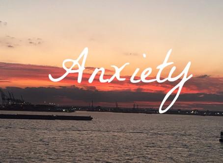 Yes, I've had anxiety