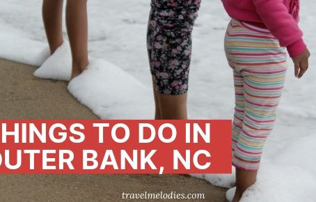 10 Best Things to do in OUTER BANKS , NC