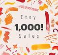 1000 Etsy Sales.jpg