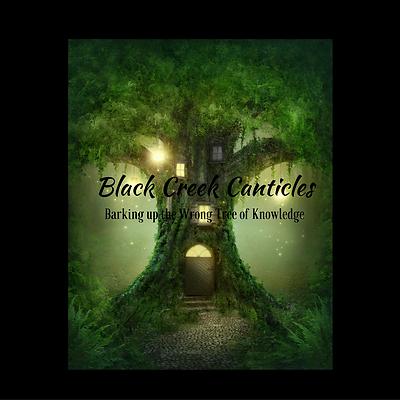 Black Creek Canticles copy 2.png