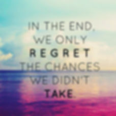 In the end we only regret the chances we didn't take  #regrets #noregrets #success #successqoutes #t