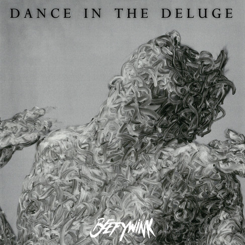 Album of the Week - Beefywink Dance in the Deluge