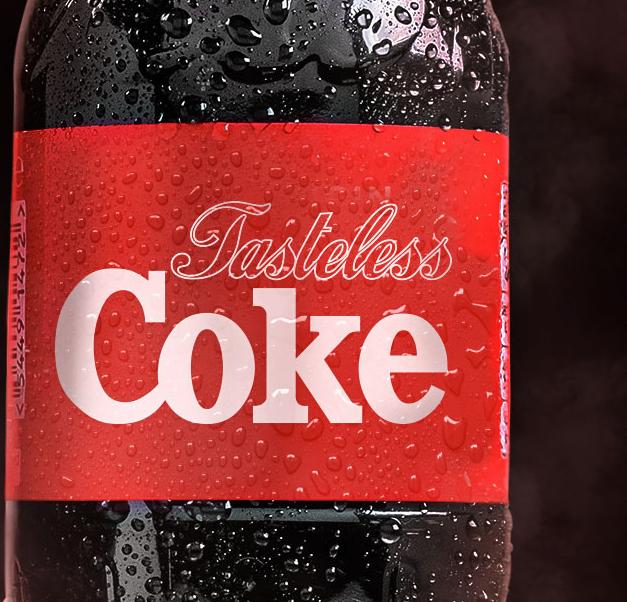 Tasteless Coke