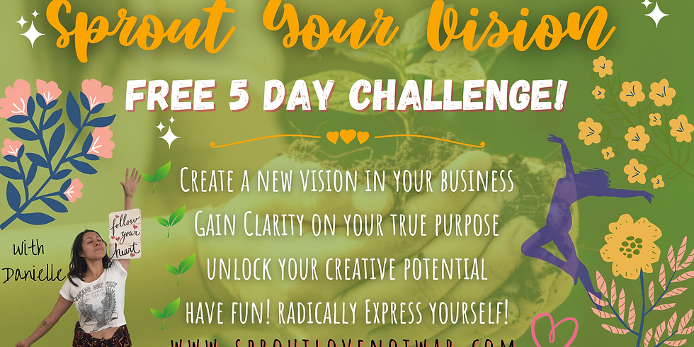 Sprout Your Vision Challenge