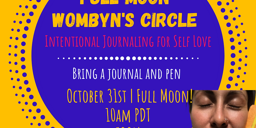 Halloween FULL MOON Virtual Wombyn's Circle