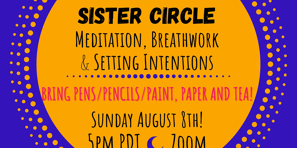 August New Moon Sister Circle