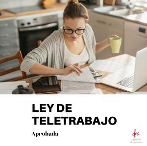 Ley de teletrabajo - Aprobada - 10 de agosto