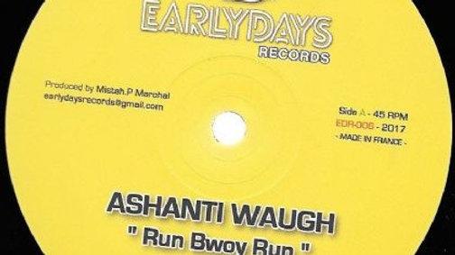 Ashanti Waugh–Run Bwoy Run