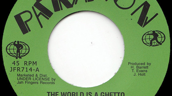 The World Is A Ghetto - The Paragons