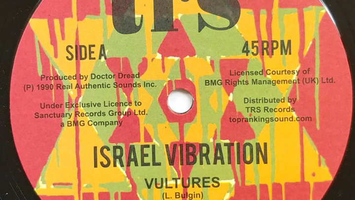 Israel Vibration–Vultures / Jailhouse Rocking