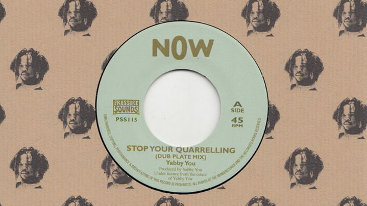 Yabby You–Stop Your Quarrelling (Dub Plate Mix)