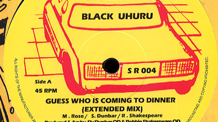 Black Uhuru ‎– Guess Who Is Coming To Dinner