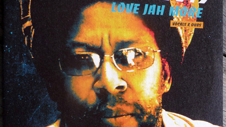 Love Jah More - Tony Roots